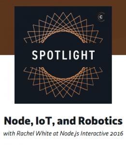 Node, IoT and robotics with Rachel White at Node.js Interactive 2016 Guests Rachel White