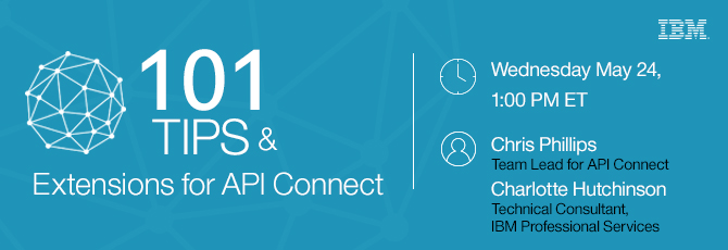 101 Tips and Extensions for API Connect