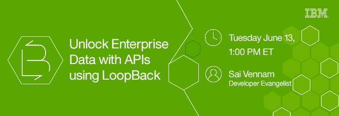 Unlock Enterprise Data with APIs Using LoopBack with Sai Vennam